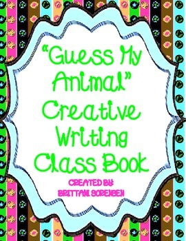 Guess My Animal - Creative Writing Class Book