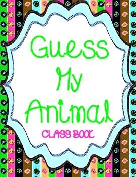 Guess My Animal - Creative Writing Class Book