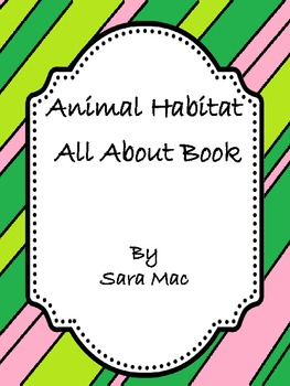 Animal Habitat- All About Book Template