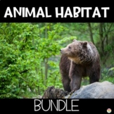 Animal Habitats Worksheets Anchor Charts Google Slides Lesson STEM Activities