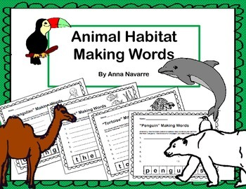 Animal Habitat Making Words