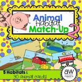 Animal Habitat Match-Up Game 2 & Science Center Activity, Bilingual