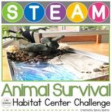Animal Habitat STEM STEAM Challenge NGSS 3-LS4-3