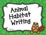Animal Habitat Writing