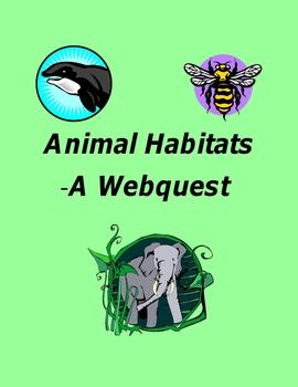 Animal Habitats – A Webquest