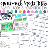 Animal Habitats Adapted Book & Comprehension for Special Education