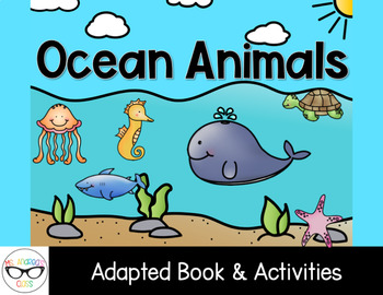 Animal Habitats Adapted Book and Activities - Ocean