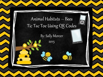 Animal Habitats-Bees QR Code Tic Tac Toe Game