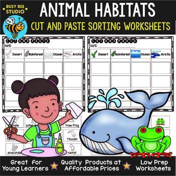 Animal Habitats   Cut and Paste Worksheets