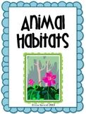Animal Habitats - Diorama project, writing assignment, rubrics, and anchor chart