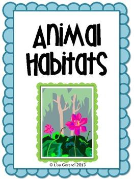 Animal Habitats - Diorama project, writing assignment, rubrics, and anchor chart