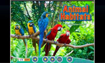 Animal Habitats INTERACTIVE VERSION