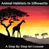 Animal Habitats In Silhouette