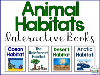 Animal Habitats Interactive Books