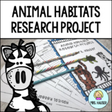 Animal Habitats Research Project - CCSS Aligned!