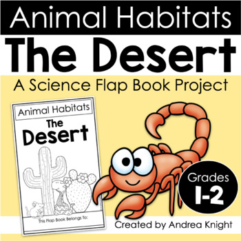 Animal Habitats:  The Desert  {A Flap Book Project for Grades 1-2}