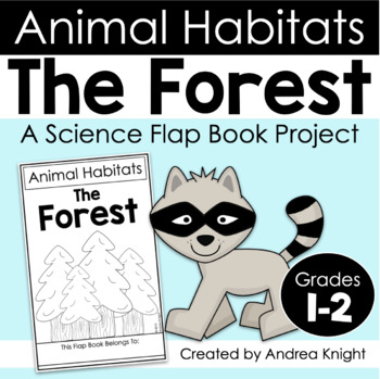 Animal Habitats:  The Forest  {A Flap Book Project for Grades 1-2}