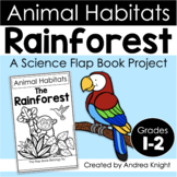 Animal Habitats:  The Rainforest {A Flap Book Project for Grades 1-3}