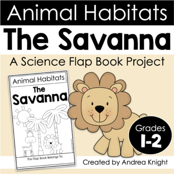 animal habitats the savanna a flap book project for grades 1 2. Black Bedroom Furniture Sets. Home Design Ideas