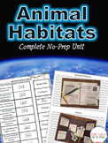 Animal Habitats - Complete No Prep Unit