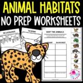 Animal Habitats Worksheets No Prep