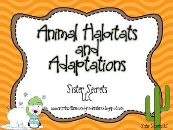 Animal Habitats and Adaptations