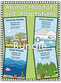 Animal Habitats and Adaptations Bundle