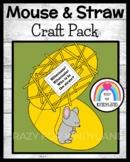 Mouse and Straw Craft (Animal Hibernation, Habitats)