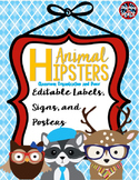 Animal Hipsters Classroom Theme Label and Poster Templates ***editable***