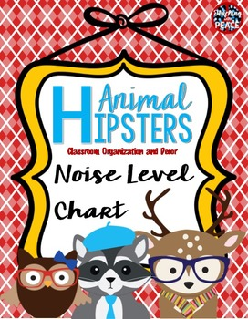 Animal Hipsters Classroom Theme Noise Level Chart