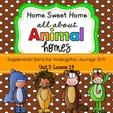 Animal Homes (Home Sweet Home) Journeys 2017