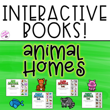 Interactive Books - Animal Homes! (Set of 4!)