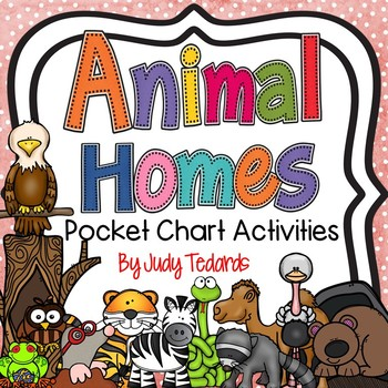 Animal Homes (Song and Pocket Chart Activities)