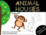 Animal Houses - PreK to G2 - Science