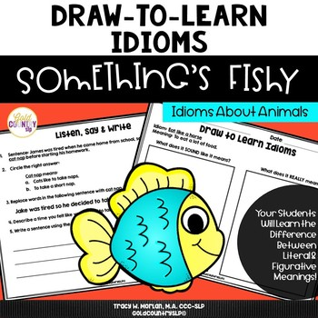 Animal Idioms - Draw to Learn Idioms