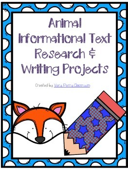 Animal Informational Text Writing and Research Project