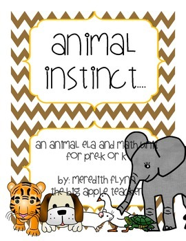Animal Instinct - Animal Themed ELA and Math Activities for Pre-k and K