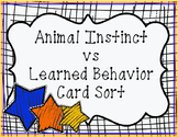 Animal Instinct vs Learned Behavior Card Sort