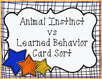 Animal Instinct vs Learned Behavior Card Sort