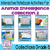 Animal Intelligence Bundle Interactive Notebook for Collection 2 Gr. 6