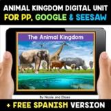 Animal Kingdom Digital Activities for Google and Seesaw -