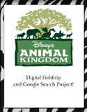 Animal Kingdom Digital Field Trip, Google Search Project