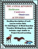 ANIMAL KINGDOM - Carnivore, Herbivore, Omnivore - Quiz, Writing & Activities