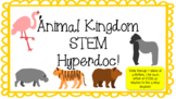 Animal Kingdom STEM Hyperdoc