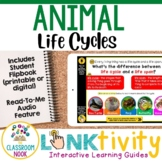 Link & Think Digital Guides - Animal Life Cycles {Google Classroom Compatible}