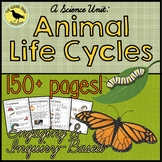 Animal Life Cycles - HUGE Unit - Over 150 pages of Engaging Lessons!