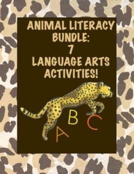 Animal Literacy Bundle:  7 First Grade Language Arts Activities (CCSS Aligned)