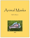 Animal Masks - Wolf & Raven
