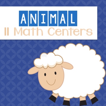 Animal Themed Math Centers