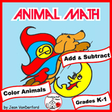 Addition and Subtraction  ANIMALS to Color by Number  NO PREP Gr K-1 MATH Pages